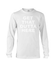 Dangmattsmith Merch Get That Outta Here Shirt Long Sleeve Tee thumbnail