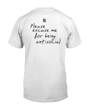 Please Excuse Me For Being Antisocial T-Shirt Classic T-Shirt back