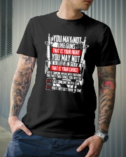 You May Not Like Guns Or God - That Is Your Right  Classic T-Shirt lifestyle-mens-crewneck-front-6
