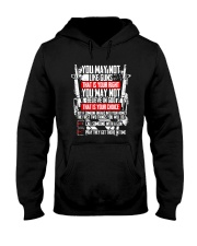 You May Not Like Guns Or God - That Is Your Right  Hooded Sweatshirt thumbnail