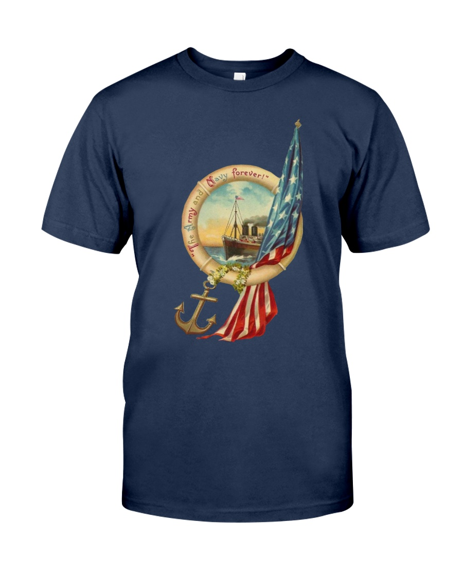 the army and navy forever Classic T-Shirt