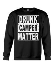 Drunk Camper Matter Crewneck Sweatshirt thumbnail