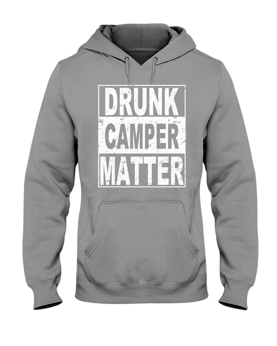 Drunk Camper Matter Hooded Sweatshirt