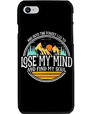 Into The Forest I Lose My Mind and Find My Soul Phone Case thumbnail