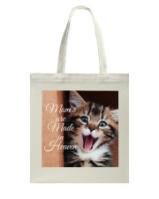 Moms are Made in Heaven Tees Mothers Day Special E Tote Bag thumbnail