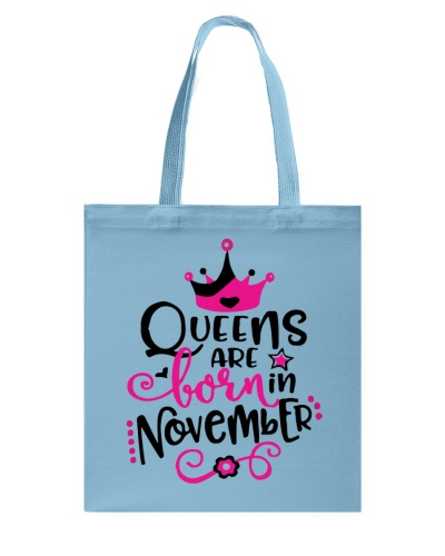 Queens Are Born In November Cute