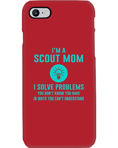 I'm a Scout Mom I solve problems