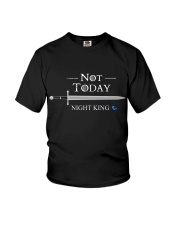 NOT TODAY NIGHT KING Youth T-Shirt thumbnail