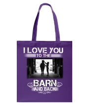 I LOVE U TO THE BARN AND BACK Tote Bag thumbnail