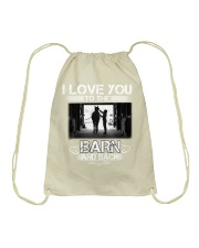 I LOVE U TO THE BARN AND BACK Drawstring Bag thumbnail