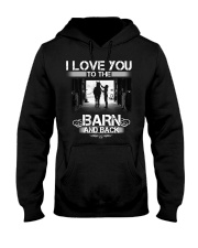 I LOVE U TO THE BARN AND BACK Hooded Sweatshirt thumbnail