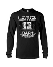 I LOVE U TO THE BARN AND BACK Long Sleeve Tee thumbnail