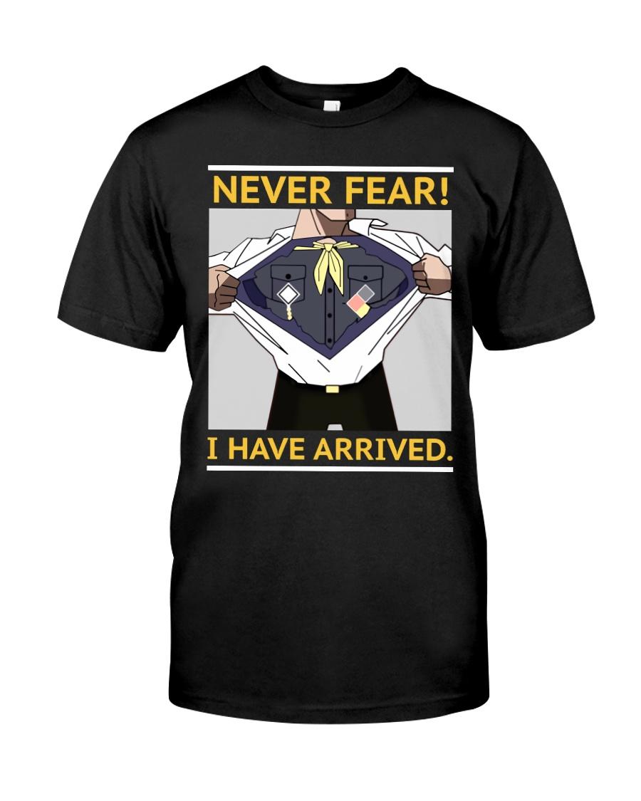 Never Fear Classic T-Shirt