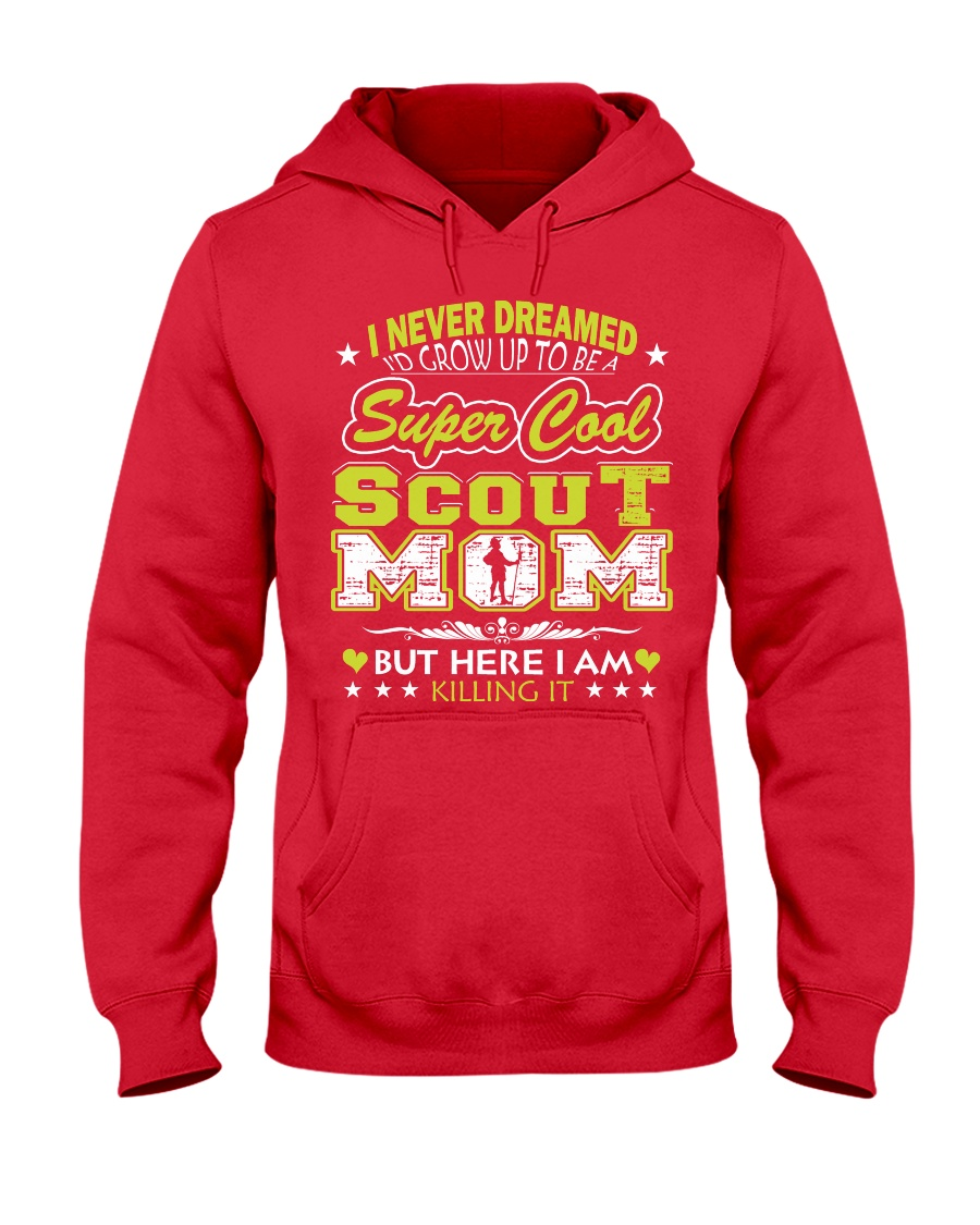 I'm a Super Cool Scout Mom Hooded Sweatshirt