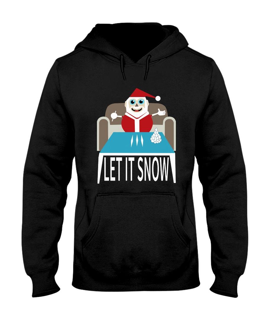 LET IT SNOW Hooded Sweatshirt
