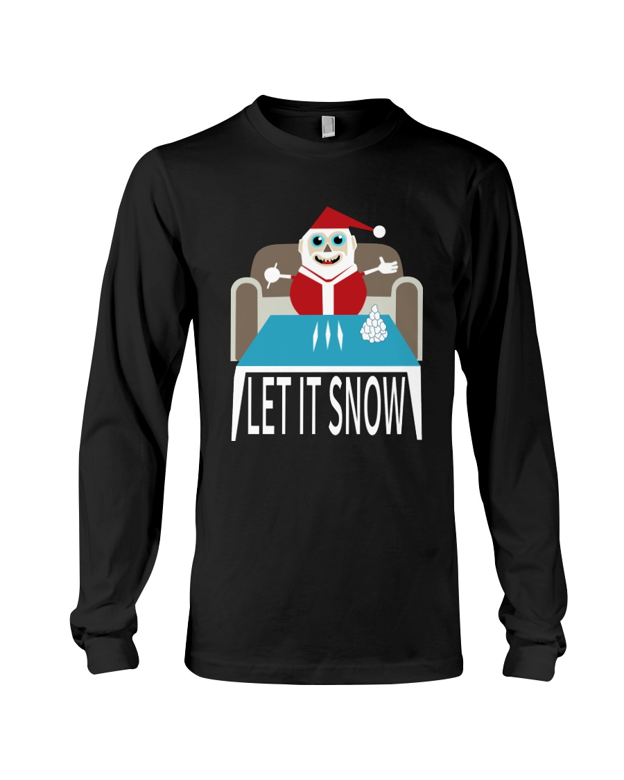 LET IT SNOW Long Sleeve Tee