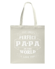 THE ONLY PERFECT PAPA Tote Bag thumbnail