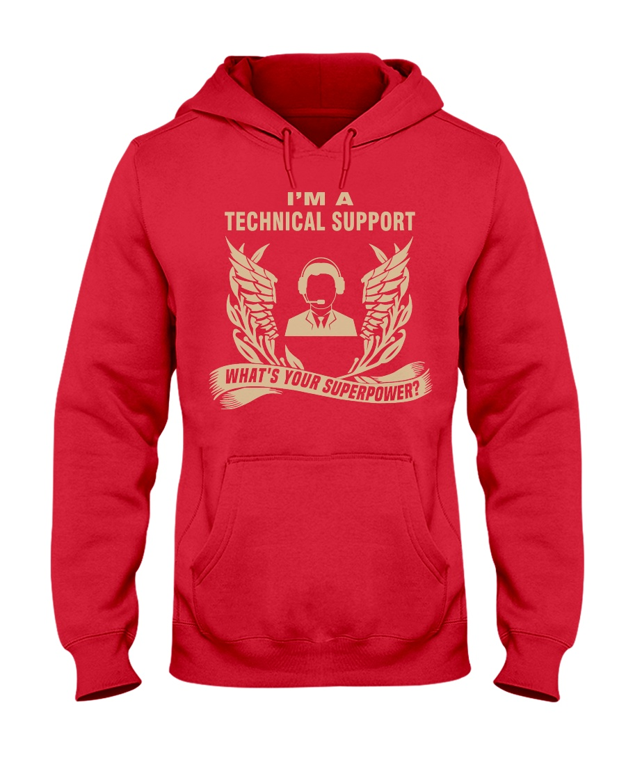 I'm a Technical Support Hooded Sweatshirt