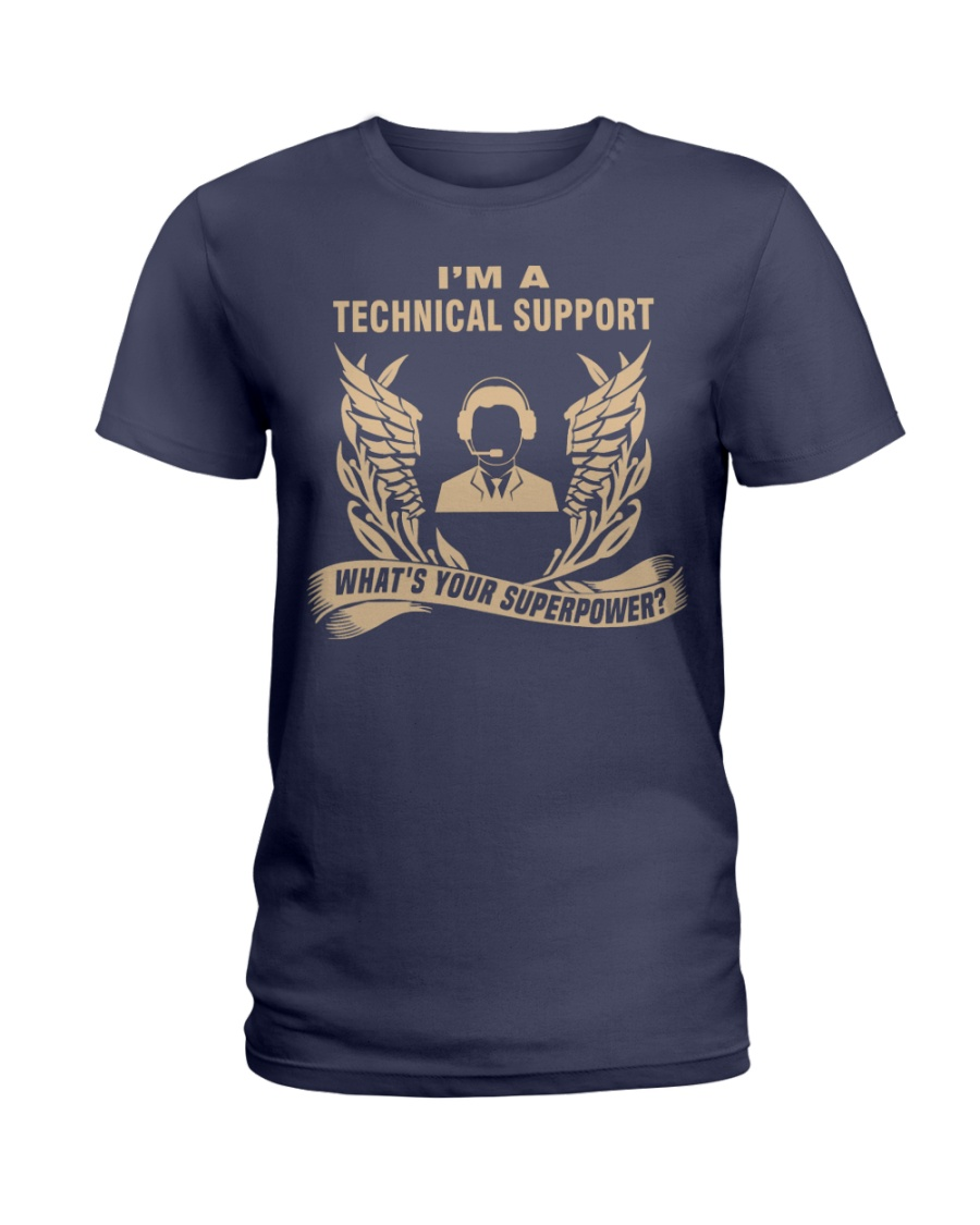 I'm a Technical Support Ladies T-Shirt