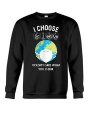 I CHOOSE SCIENCE Crewneck Sweatshirt thumbnail