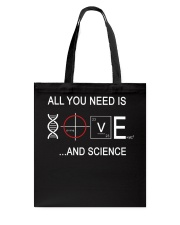ALL YOU NEED IS LOVE AND SCIENCE Tote Bag thumbnail