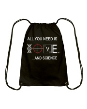 ALL YOU NEED IS LOVE AND SCIENCE Drawstring Bag thumbnail