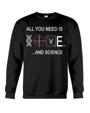 ALL YOU NEED IS LOVE AND SCIENCE Crewneck Sweatshirt thumbnail