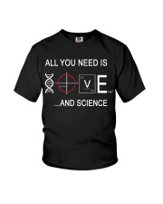 ALL YOU NEED IS LOVE AND SCIENCE Youth T-Shirt thumbnail