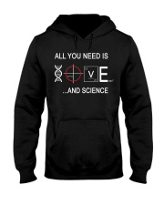 ALL YOU NEED IS LOVE AND SCIENCE Hooded Sweatshirt thumbnail