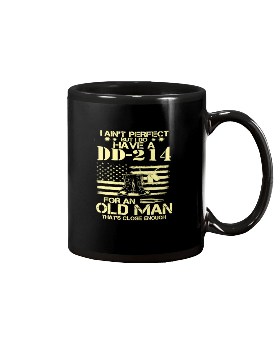 I Do Have A DD-214 For An Old Man That's Close Eno Mug