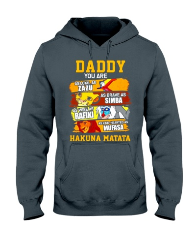 Daddy You Are My Hakuna Matata T-shirt