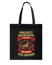 Insane Project manager Shirt Tote Bag tile