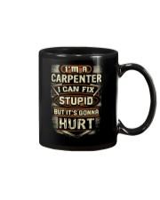 I'm a Carpenter and i can Fix Stupid Mug thumbnail