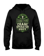 Don't make me use my Crane Operator Voice Shirt Hooded Sweatshirt tile