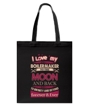 I love my Boilermaker to the Moon Tote Bag thumbnail
