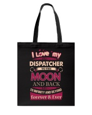 I love my Dispatcher to the Moon Tote Bag thumbnail