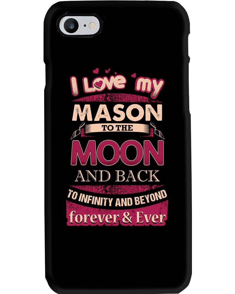 I love my Mason to the Moon Phone Case