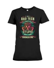 Rad Tech can fix Stupid Shirt Premium Fit Ladies Tee thumbnail