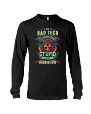 Rad Tech can fix Stupid Shirt Long Sleeve Tee thumbnail