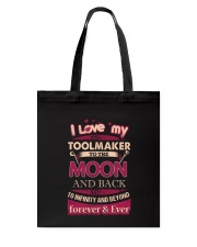 I love my Toolmaker to the Moon Tote Bag front