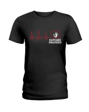 Daycare Provider Heartbeat shirt Ladies T-Shirt front