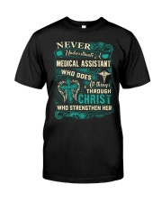 Proud Medical Assistant Shirt Classic T-Shirt front