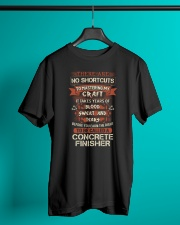 Earn the right to be a Concrete Finisher shirt Classic T-Shirt lifestyle-mens-crewneck-front-3