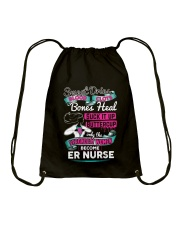 Only the Strongest women become ER Nurse  Drawstring Bag thumbnail