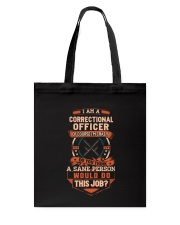 Crazy Correctional Officer Shirt Tote Bag thumbnail