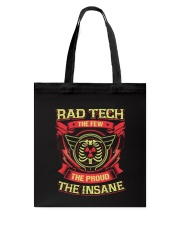Insane Rad Tech Shirt Tote Bag thumbnail