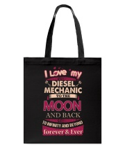 I love my Diesel Mechanic to the Moon Tote Bag tile