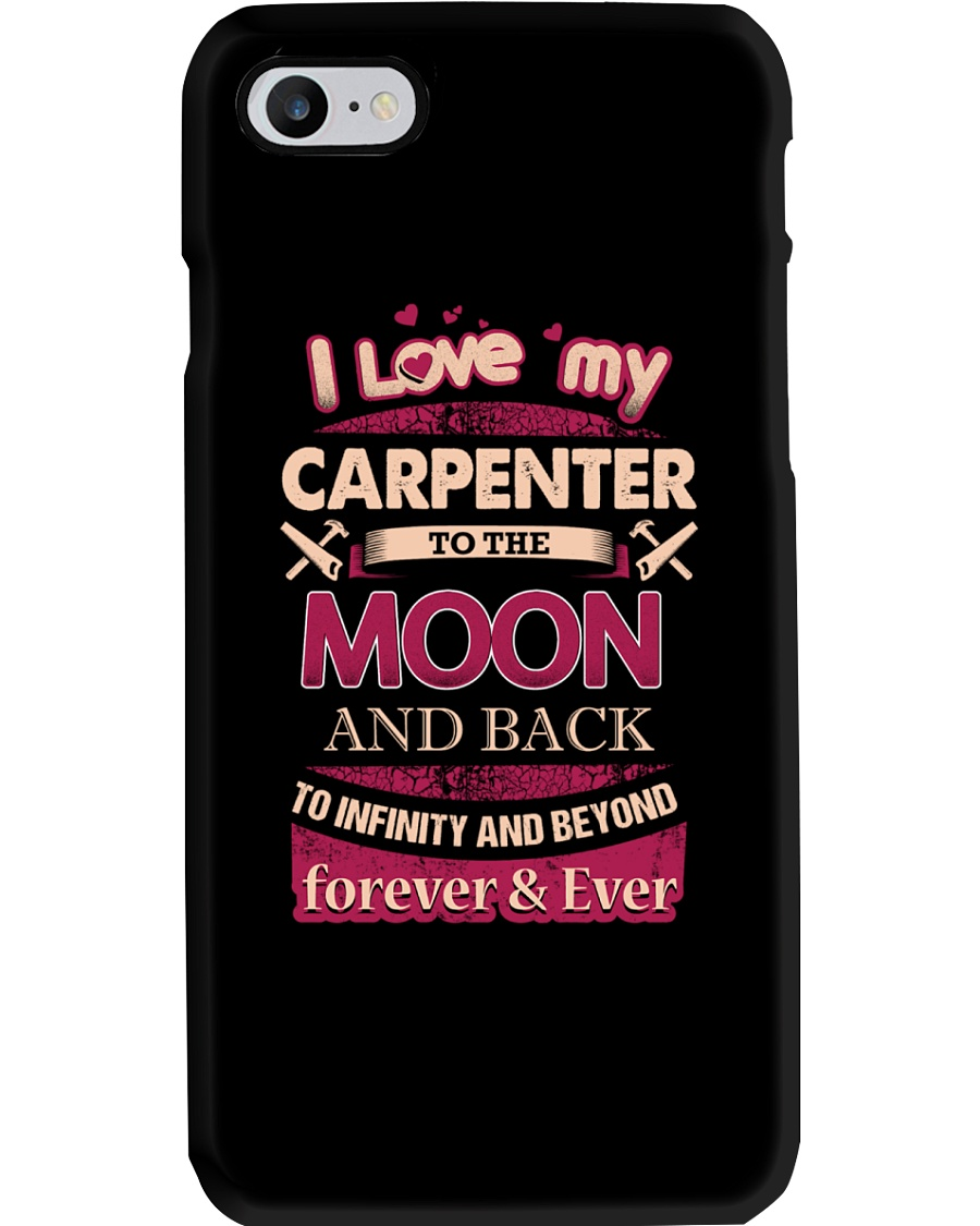 I love my Carpenter to the Moon Phone Case