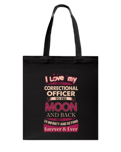 I love my Correctional Officer to the Moon