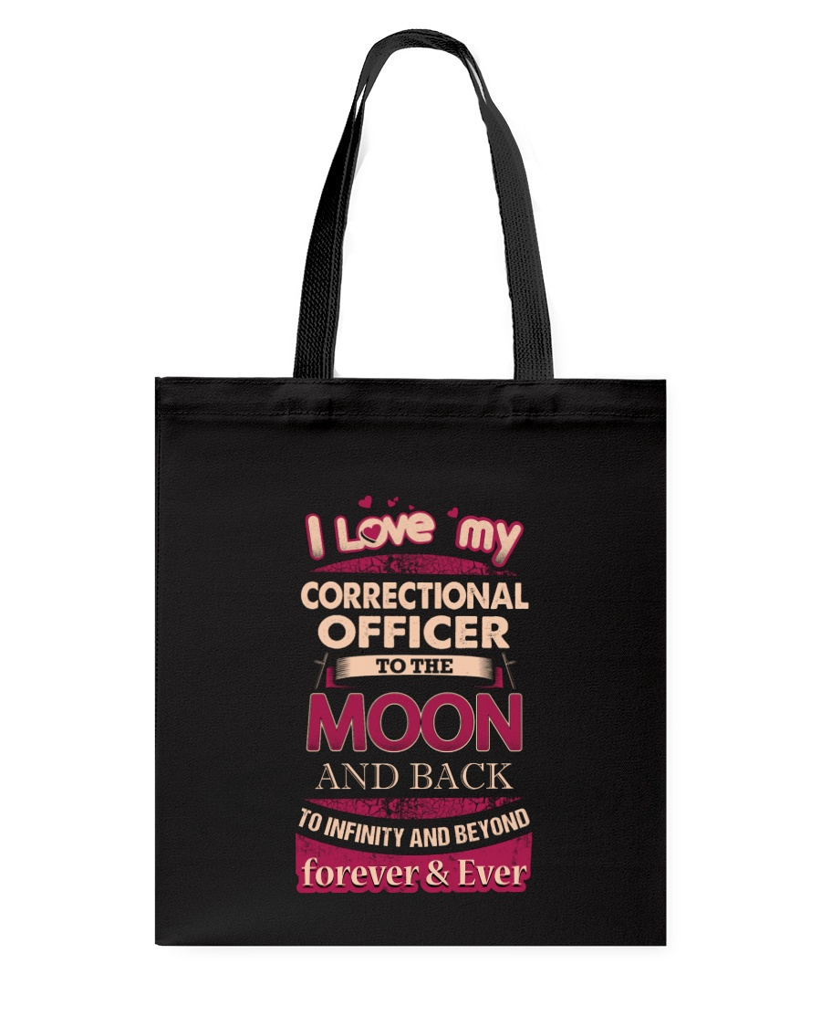 I love my Correctional Officer to the Moon Tote Bag